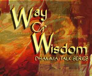 WOW - the Way Of Wisdom, talks 2009